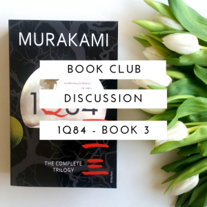 August Discussion 1Q84 Part 3