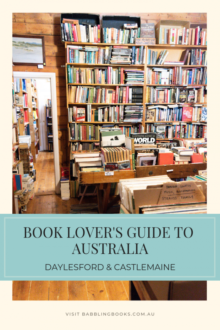 Book Lover's Guide to Australia: Daylesford and Castlemaine. Discover the most beautiful bookshops in country Victoria.