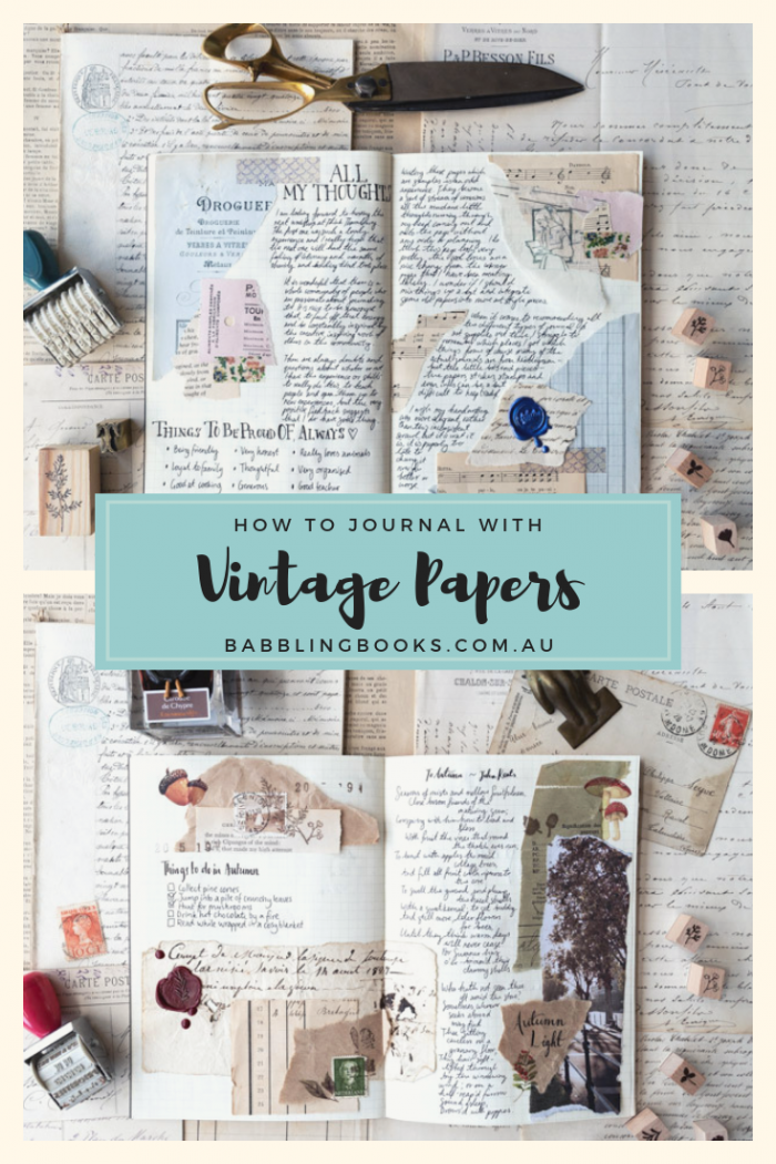 How to journal with vintage papers and ephemera - Video tutorial and photo gallery for inspiration.