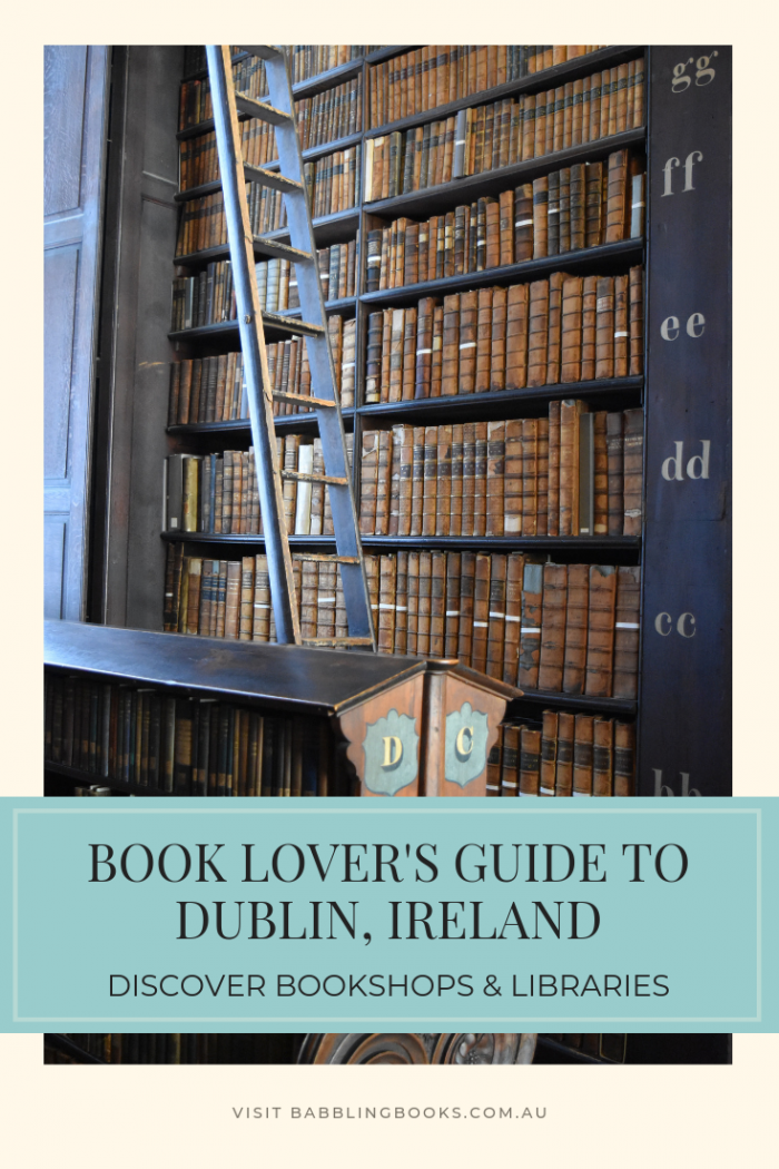 Book Lover's Guide to Dublin, Ireland. Discover bookshops and libraries in the city of literature..