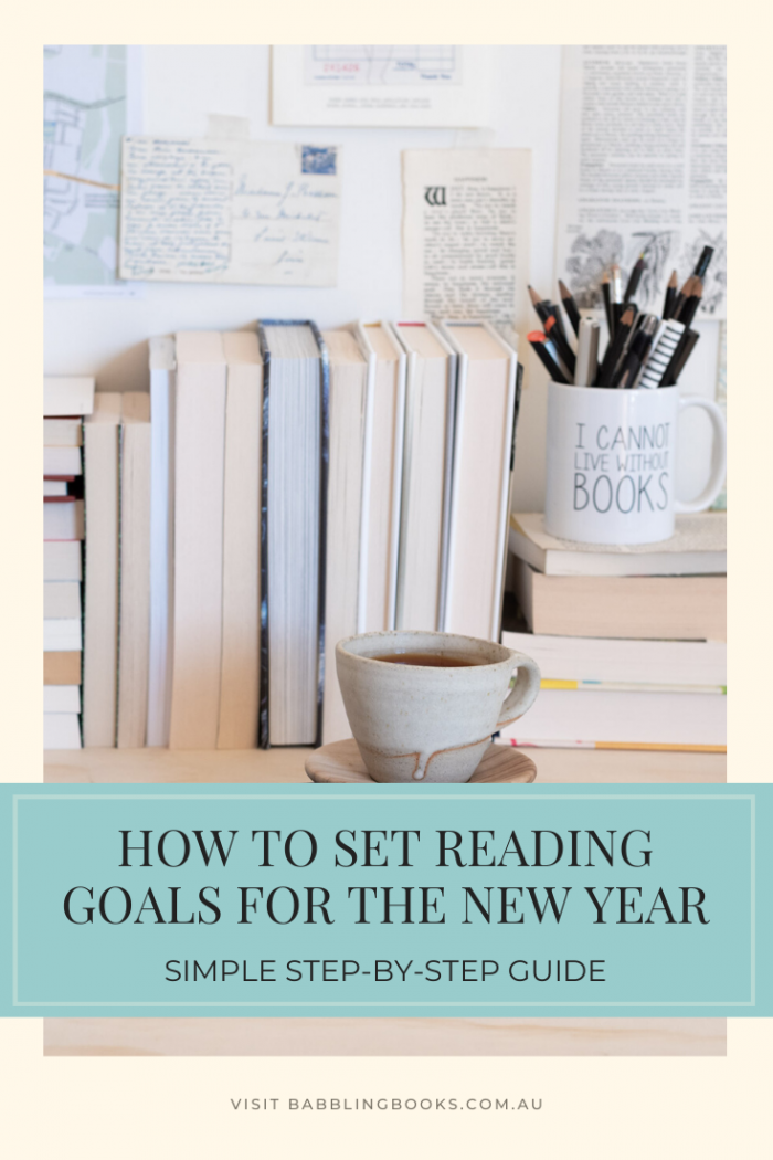 How to set reading goals for the new year, a simple step by step guide.